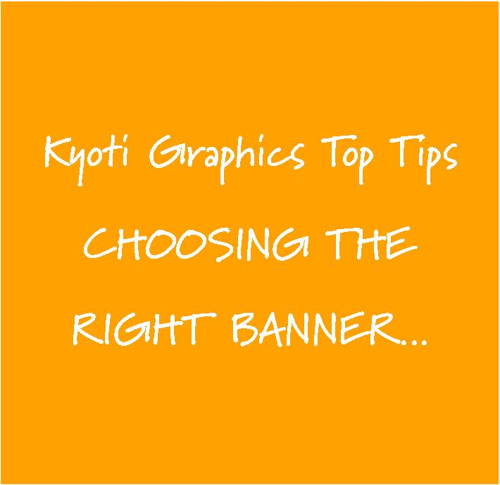 Kyoti Top Tips_Choosing the right banner