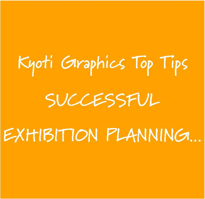 Kyoti Top Tips Exhibition Planning